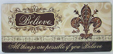 Rustic French Provincial Wood Wall Plaque Sign Believe All Things Are Possible