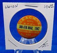 """1942 Industrial Brick Union UB & CW of A Seattle Local 532 Pin Pinback Button 1"""""""