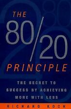 The 80/20 Principle : The Secret to Achieving More with Less by Richard Koch (19