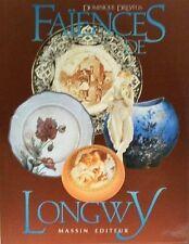 BOOK FAIENCE DE LONGWY (vase,cachpot,boite,plat)
