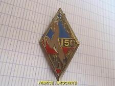 INSIGNE MILITAIRE 150 EME REGIMENT INFANTERIE MOTORISE G460 N° 71