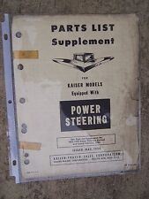 1952 Kaiser Power Steering Models Auto Parts List Supplement MORE IN STORE  U