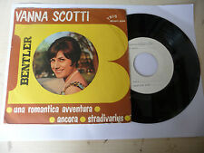 "VANNA SCOTTI""UNA ROMANTICA AVVENTURA-disco 45 giri BENTLER It 1967"" COPIA PROMO"