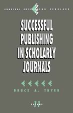 Successful Publishing in Scholarly Journals (Survival Skills for Schol-ExLibrary