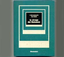 LA STRAGE DEI ROMANOV - a cura di Mino Milani - Mondadori
