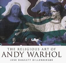 The Religious Art of Andy Warhol by Jane D. Dillenberger (1998, Hardcover)