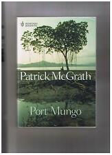Patrick McGrath PORT MUNGO bompiani 2004