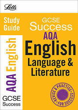 Letts Revise GCSE - AQA English Language and Literature: Complete Study and Revi