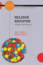 Inclusive Education : Readings and Reflections by Mark Vaughan and Gary...