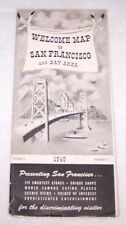 1949 WELCOME MAP-SAN FRANCISCO CALIFORNIA-CARRIAGE TRADE PUB-SIGHT SEEING-TRAVEL