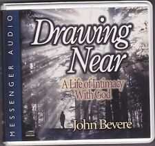 Drawing Near : A Life of Intimacy with God by John Bevere (2004, CD, Abridged)