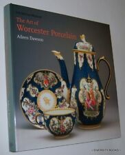THE ART OF WORCESTER PORCELAIN 1751-1788 Masterpieces from the British Museum