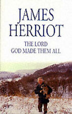 The Lord God Made Them All James Herriot Very Good Book