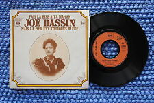 JOE DASSIN / SP CBS 7349 / Label 2 /  S.A.C.E.M. 1971 ( F )