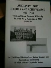 Auxiliary Units History and Achievement, 1940-1944 Resistance Army Maj.Oxenden