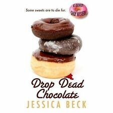 Drop Dead Chocolate (A Donut Shop Mystery)
