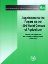 Supplement to the Report on the 1990 World Census of Agriculture (FAO Statistica