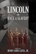Lincoln on Race and Slavery (2011, Paperback)