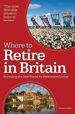 Pybus, Victoria Where to Retire in Britain: Revealing the best place of retireme