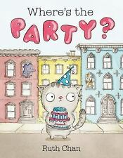 Georgie and Friends: Where's the Party? by Ruth Chan (2016, Hardcover)