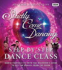 Strictly Come Dancing: Step-by-Step Dance Class: Dance yourself fit with the beg