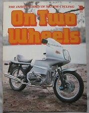 On Two Wheels magazine The inside story of Motor Cycling Issue 8
