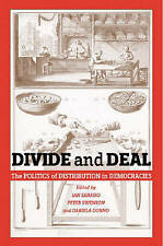 Divide and Deal: The Politics of Distribution in Democracies by Swenson, Peter,
