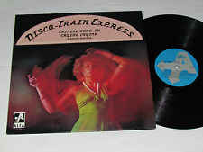 DISCO TRAIN EXPRESS LP Alta Records Canada LT 701 Chinese Kung-Fu Crying Crying