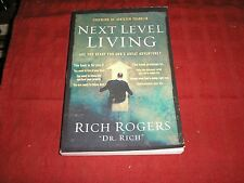 Next Level Living : Are You Ready for God's Great Adventure? by Rich Rogers (200