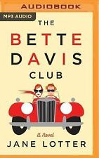 The Bette Davis Club by Jane Lotter (2016, MP3 CD, Unabridged)