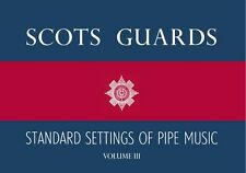 Scots Guards Standard Settings Of Pipe Music Vol 1 2 3 Bagpipes Piper Music Book