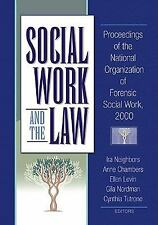 Social Work and the Law: Proceedings of the National Organization of Forensic So
