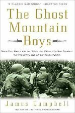 The Ghost Mountain Boys: Their Epic March and the Terrifying Battle fo-ExLibrary