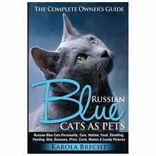Russian Blue Cats As Pets. Personality, Care, Habitat, Feeding, Shedding,...