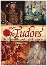 The Tudors: The Kings and Queens of Englands Golden Age,VERYGOOD Book