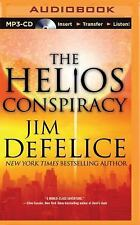 The Helios Conspiracy by Jim DeFelice (2015, MP3 CD, Unabridged)