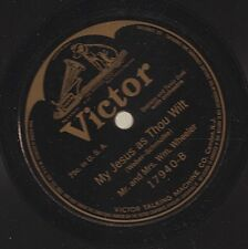 Mr. and Mrs. Wheeler on 78 rpm Victor 17940: The Homeland/My Jesus As Thou Wilt