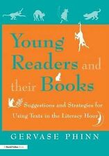 Young Readers and Their Books: Suggestions and Strategies for Using Texts in the