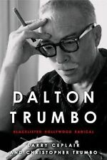 Dalton Trumbo: Blacklisted Hollywood Radical (Screen Classics)-ExLibrary