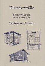 Bauanleitung Hühnerstall Hasenstall Kaninchenstall Baupläne für Selbstversorger