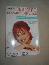 Naomi's Breakthrough Guide  - 20 choices to ... by Naomi Judd (2005, Paperback