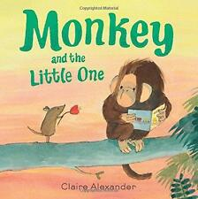 Monkey and Little One von Claire Alexander (2015, Taschenbuch)