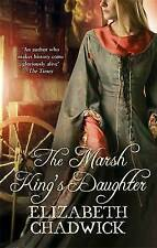 The Marsh King's Daughter by Elizabeth Chadwick (Paperback, 2006)