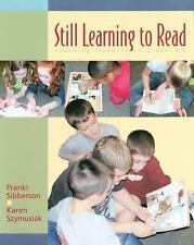Still Learning to Read: Teaching Students in Grades 3-6 by Franki Sibberson, Ka
