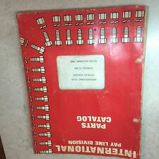 International Harvester Pay Line PARTS CATALOG TD-24 CRAWLER TRACTOR DEC 1954