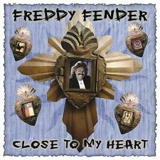 Freddy Fender / Close to My Heart (CD) Rosa Hawkins, The Dixie-Cups, Rick Allen