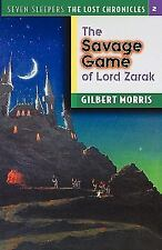 The Savage Game of Lord Zarak Vol. 2 by Gilbert Morris (2000, Paperback,