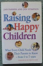 Raising Happy Children. Parker and Simpson. Paperback. ISBN 0-340-712-49-X
