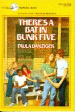 There's a Bat in Bunk Five by Paula Danziger (1988, Paperback)