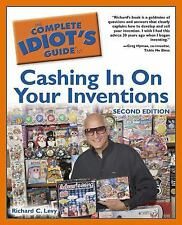 The Complete Idiot's Guide to Cashing In On Your Inventions, 2nd Editi-ExLibrary